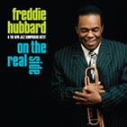 "Freddie Hubbard ""On the Real Side"""